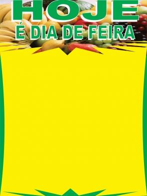 CARTAZ HORTIFRUTI - HOJE É DIA DE FEIRA 30X42